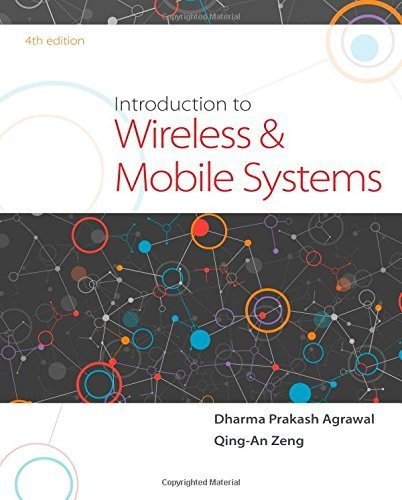 Read Online By Dharma P. Agrawal Introduction to Wireless and Mobile Systems (4th Fourth Edition) [Hardcover] ebook