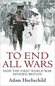 To end all wars adam hochschild