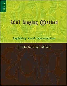 Book Scat Singing Method by Dr. Scott Fredrickson (2013-10-17)