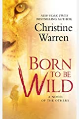 Born To Be Wild: A Novel of The Others Kindle Edition