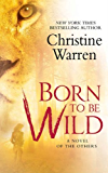 Born To Be Wild: A Novel of The Others