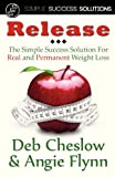 Release, Deb Cheslow and Angie Flynn, 1934606405