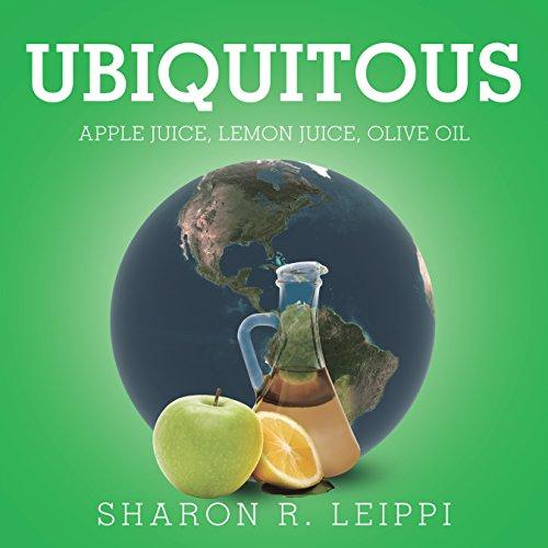 Ubiquitous: Apple Juice, Lemon Juice, Olive Oil