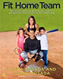 Fit Home Team, Jorge Posada and Laura Posada, 1439109311