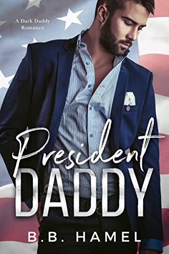 President Daddy by BB Hamel