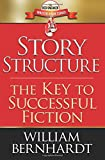Story Structure: The Key to Successful Fiction (The Red Sneaker Writers Book Series) (Volume 1)