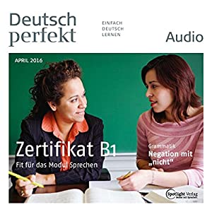 Deutsch perfekt Audio. 4/2016 Audiobook