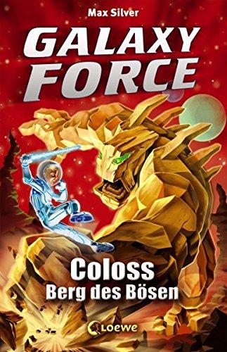 Galaxy Force,1: Coloss, Berg des Bösen