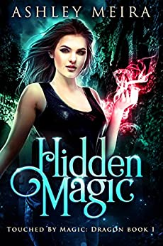 Hidden Magic Fantasy Touched Dragon ebook