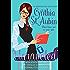 Unraveled: The New Adventures of Dr. Matilda Schmidt, Paranormal Psychologist
