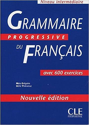 Grammaire Progressive Du Francais Intermediare French Edition