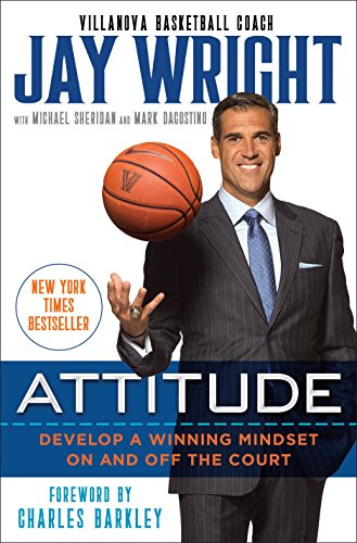 - Attitude: Develop a Winning Mindset on and off the Court