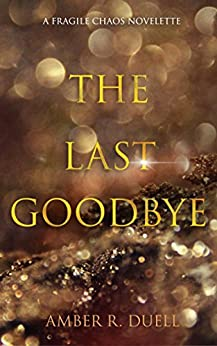 The Last Goodbye by [Duell, Amber R. ]