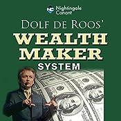 Wealth Maker System | Dolf De Roos