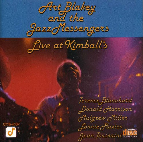Art Blakey and the Jazz Messengers : Live At Kimball's