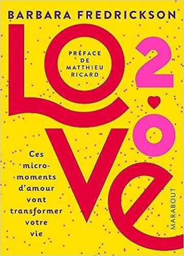 Ebooks gratuits à télécharger en ligne Love 2.0  Ces micro-moments d ... 149c4b2c1999