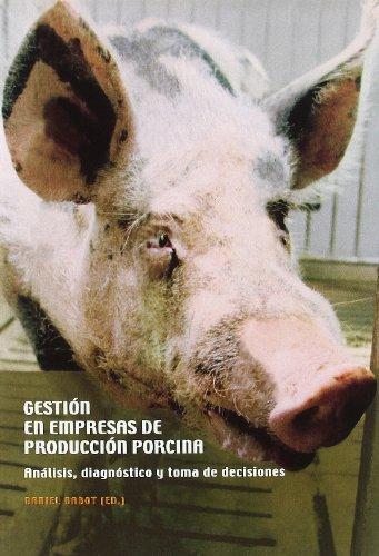 Descargar Libro Gestión En Empresas De Producción Porcina Daniel Babot Gaspa