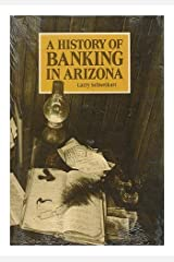 A History of Banking in Arizona Hardcover