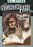 Dear Diary, I'm Dead (Nightmare Room #5)