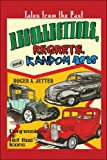 Recollections, Regrets, and Random Acts, Roger A. Jetter, 1604747684