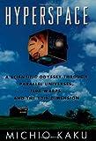 Hyperspace, Michio Kaku, 0195085140