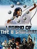 Legend of the 8 Samurai