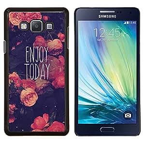 Dragon Case - FOR Samsung Galaxy A7 - enjoy today motivational vignette - Caja protectora de pl??stico duro de la cubierta Dise?¡Ào Slim Fit