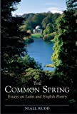 The Common Spring, Niall Rudd, 1904675484