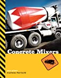 Concrete Mixers, Sara Gilbert, 189756371X
