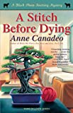 A Stitch Before Dying (A Black Sheep Knitting Mystery)