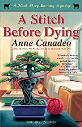 A Stitch Before Dying (3) (A Black Sheep Knitting Mystery)