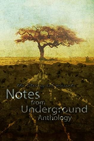 book cover of Notes From Underground Anthology
