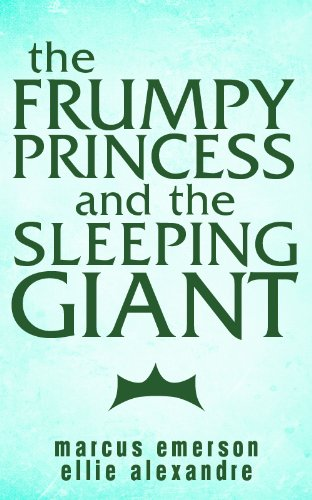 The Frumpy Princess and the Sleeping Giant