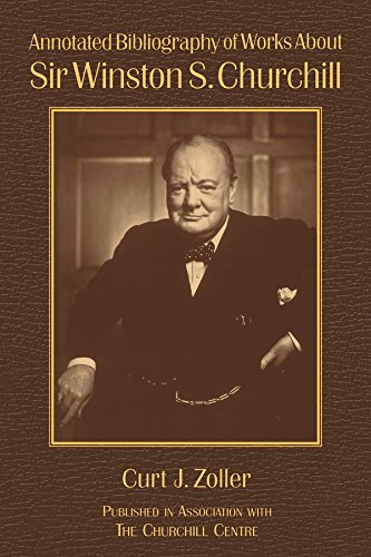 Download Annotated Bibliography of Works About Sir Winston S. Churchill Pdf