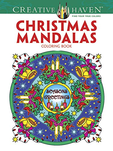Creative Haven Christmas Mandalas Coloring Book (Creative Haven Coloring Books) ()