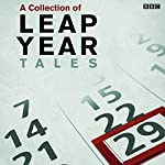 Leap Year Tales | Laura Marney,Ruth Thomas,Alan Spence