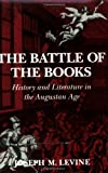 The Battle of the Books, Joseph M. Levine, 0801481996