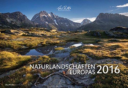 Naturlandschaften Europas 2016 - Bildkalender quer (50 x 34) - Landschaftskalender - by Tobias Richter