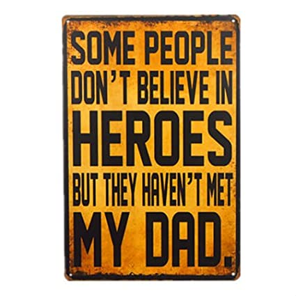 Amazon Vintage Dad Signs And Decor Some People Don't Believe In Extraordinary Believe Signs Decor