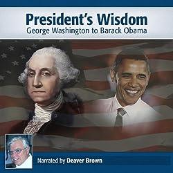 Presidential Wisdom