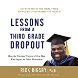 Lessons from a Third Grade Dropout: How the