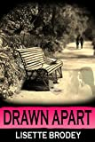 DRAWN APART (The Desert Series Book 3)