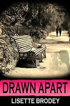 DRAWN APART (The Desert Series Book 3) by [Brodey, Lisette]