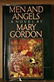 Men and Angels, Mary Gordon, 0394524039