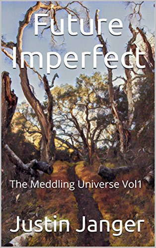 Amazon future imperfect the meddling universe vol1 ebook future imperfect the meddling universe vol1 by janger justin fandeluxe Ebook collections