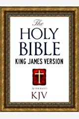 The Holy Bible: Authorized King James Version KJV Holy Bible (ILLUSTRATED) (King James Bible - Churched Authorized Version | Authorised BIble Book 1) Kindle Edition