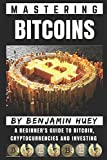 img - for Mastering Bitcoin: A Beginner s Guide To Bitcoin, Cryptocurrencies and Investing book / textbook / text book