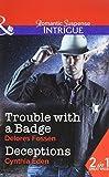 Trouble With A Badge: Trouble with a Badge / Deceptions (Appaloosa Pass Ranch, Book 3) by Delores Fossen (2016-03-10)