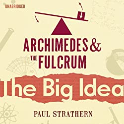 Archimedes and the Fulcrum: The Big Idea