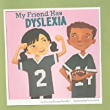 My Friend Has Dyslexia, Amanda Doering Tourville, 1404861114